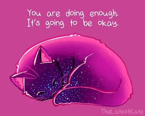 Pink - You are doing enough. It's going to be okay. TheLatestKate