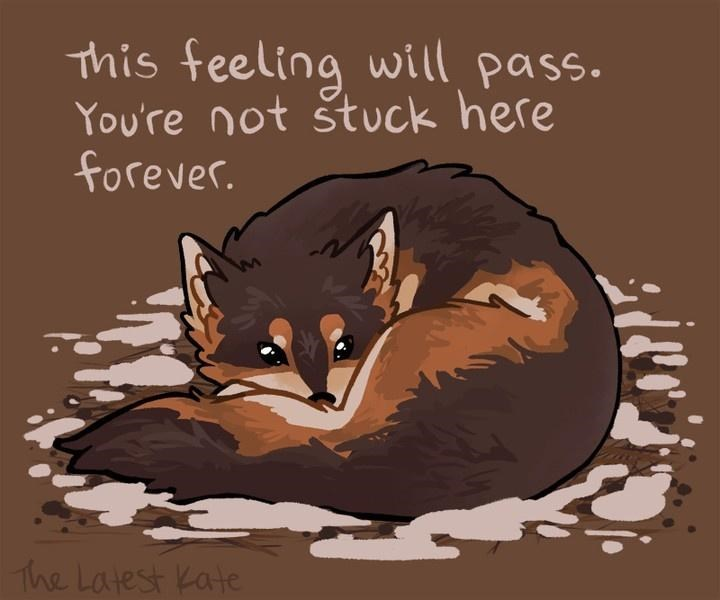 Text - This feeling will pass. You're not štuck here forever. The Latest Kate