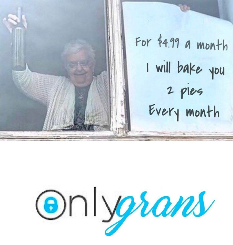 Text - For $4.99 a month | will bake you 2 pies Every month Onlyrans
