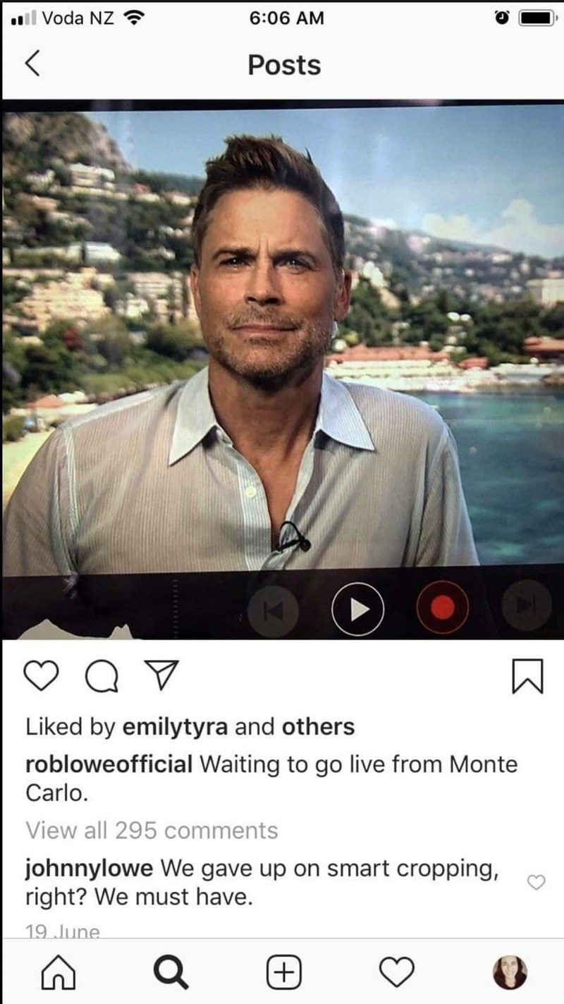 Photo caption - ll Voda NZ ? 6:06 AM Posts Liked by emilytyra and others robloweofficial Waiting to go live from Monte Carlo. View all 295 comments johnnylowe We gave up on smart cropping, right? We must have. 19 June +) +1