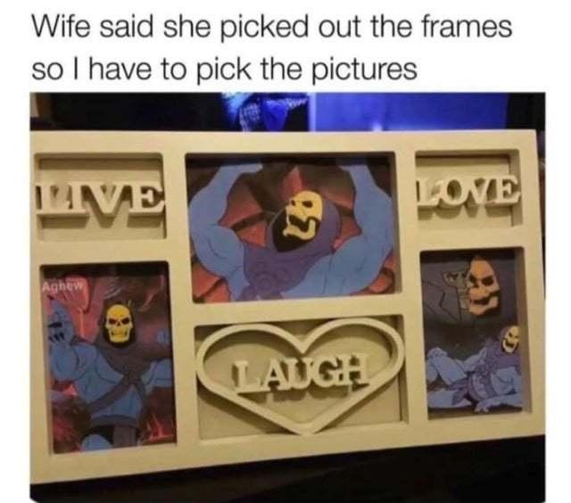 Product - Wife said she picked out the frames so I have to pick the pictures AVE LOVE Aghew LAUGH