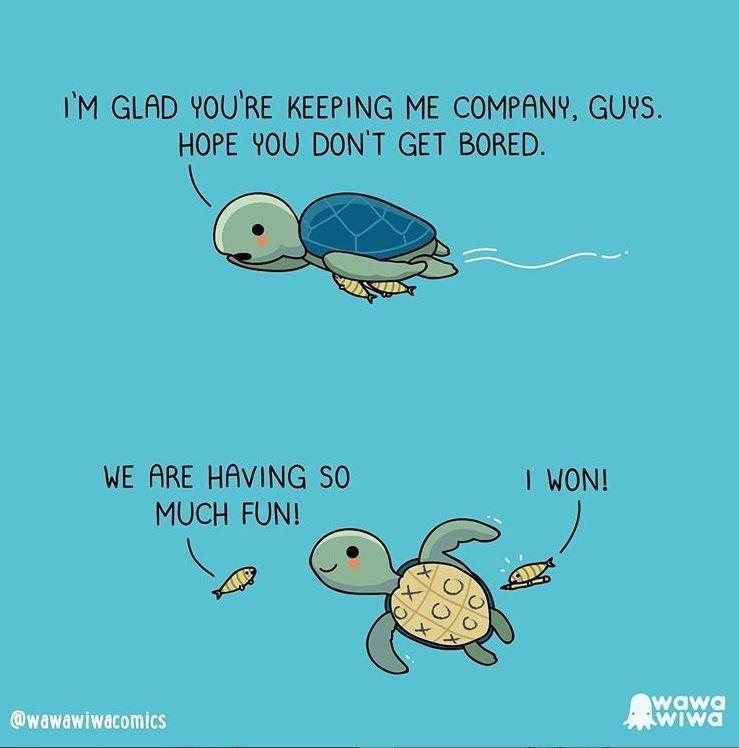 Sea turtle - I'M GLAD YOU'RE KEEPING ME COMPANY, GUYS. HOPE YOU DONT GET BORED. WE ARE HAVING SO MUCH FUN! I WON! wawa WIwa @wawawiwacomics