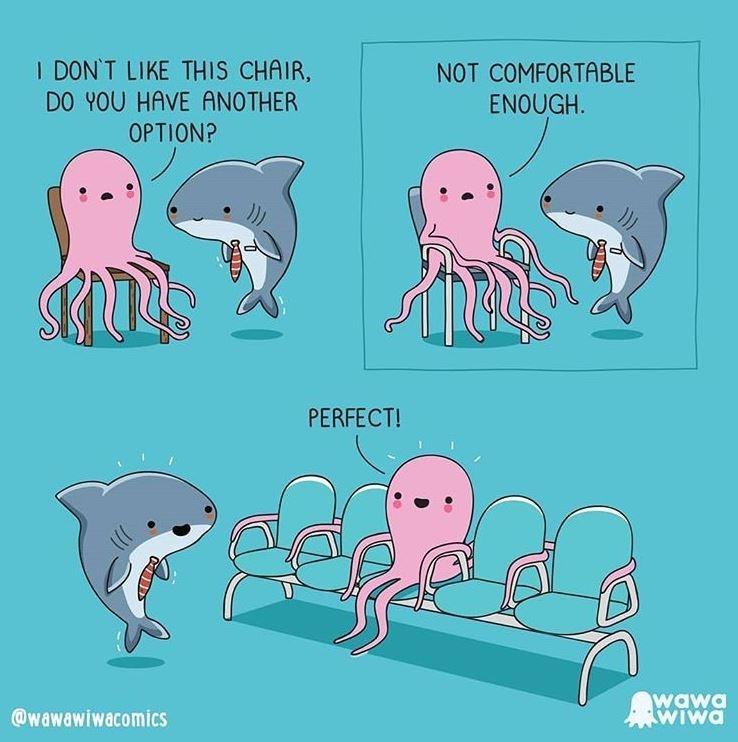Cartoon - I DON'T LIKE THIS CHAIR, DO YOU HAVE ANOTHER NOT COMFORTABLE ENOUGH. OPTION? PERFECT! @wawawiwacomics wawa Wiwa