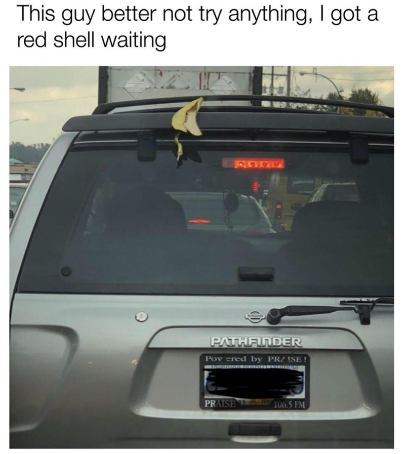 Vehicle door - This guy better not try anything, I got a red shell waiting PATHFINDER Pov ered by PR/ ISE ! IO S w PRAISE 106.5 FM