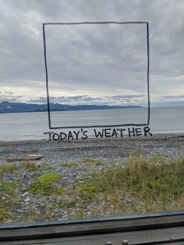 Sky - TODAY'S WEAT HER