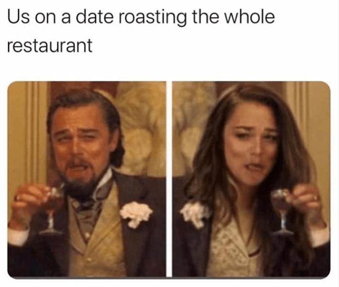 Funny meme about leonardo dicaprio laughing roasting gender swap female version