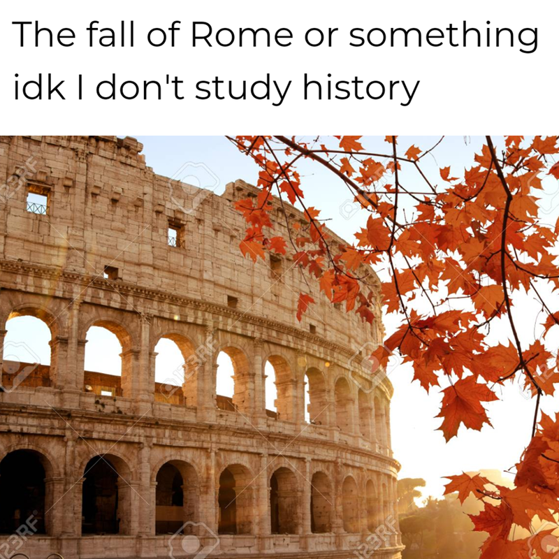 Landmark - The fall of Rome or something idk I don't study history XXX 23RF 2BRF