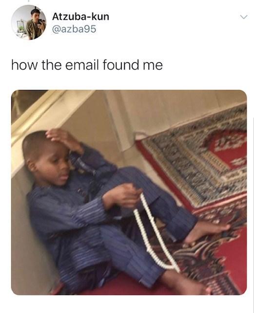 Text - Atzuba-kun @azba95 how the email found me
