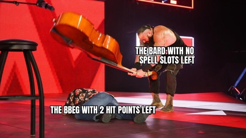 Arm - THE BARD:WITH NO SPELL SLOTS LEFT THE BBEG WITH 2 HIT POINTS LEFT