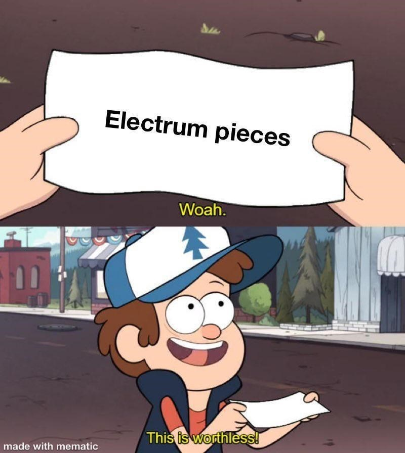 Cartoon - Electrum pieces Woah. This is worthless! made with mematic