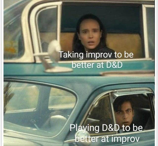 Motor vehicle - Taking improv to be better at D&D Plaving D&D to be better at improv