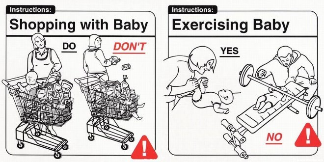 Cartoon - Instructions: Instructions: Shopping with Baby Exercising Baby DO DON'T YES NO