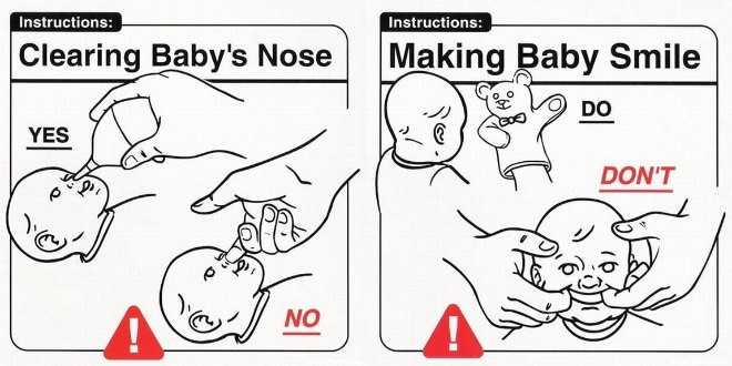 White - Instructions: Instructions: Clearing Baby's Nose Making Baby Smile DO YES DON'T NO