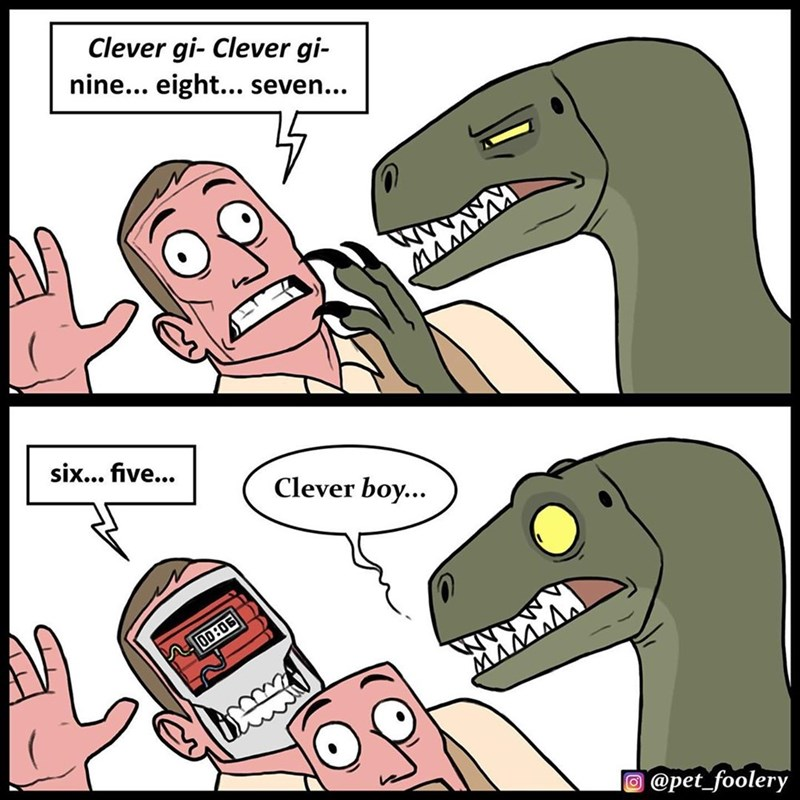 Cartoon - Clever gi- Clever gi- nine... eight... seven... six... five... Clever boy... 00:06 @pet_foolery