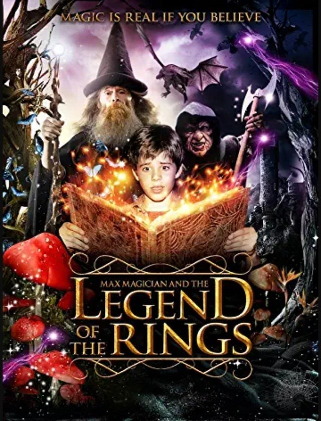 Movie - MAGIC IS REAL IF YOU BELIEVE MAX MAGICIAN AND THE LEGENL THE RINGS OF