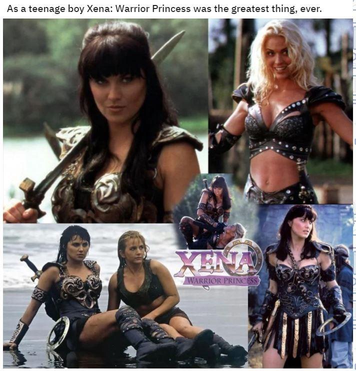 Human - As a teenage boy Xena: Warrior Princess was the greatest thing, ever. XENA WARRIOR PRINCESS