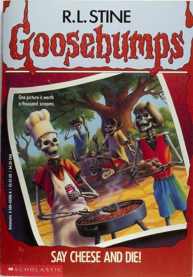 Poster - R.L. STINE Goosebumps One picture is worth a thousand screams. SAY CHEESE AND DIE! RA SCHOLASTIC Scholastic 0-590-45368-8/ $3.25 US I $4.25 CAN