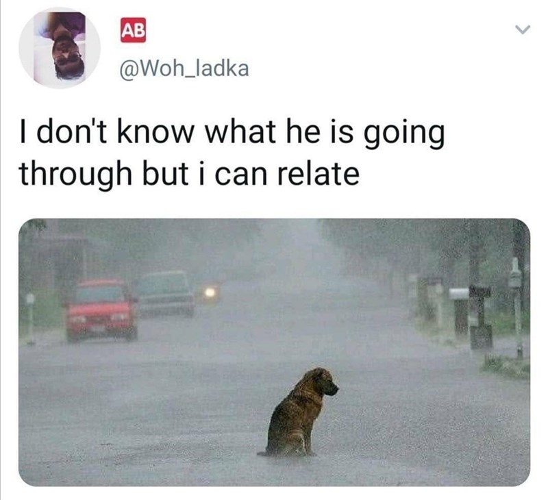 Adaptation - AB @Woh_ladka I don't know what he is going through but i can relate