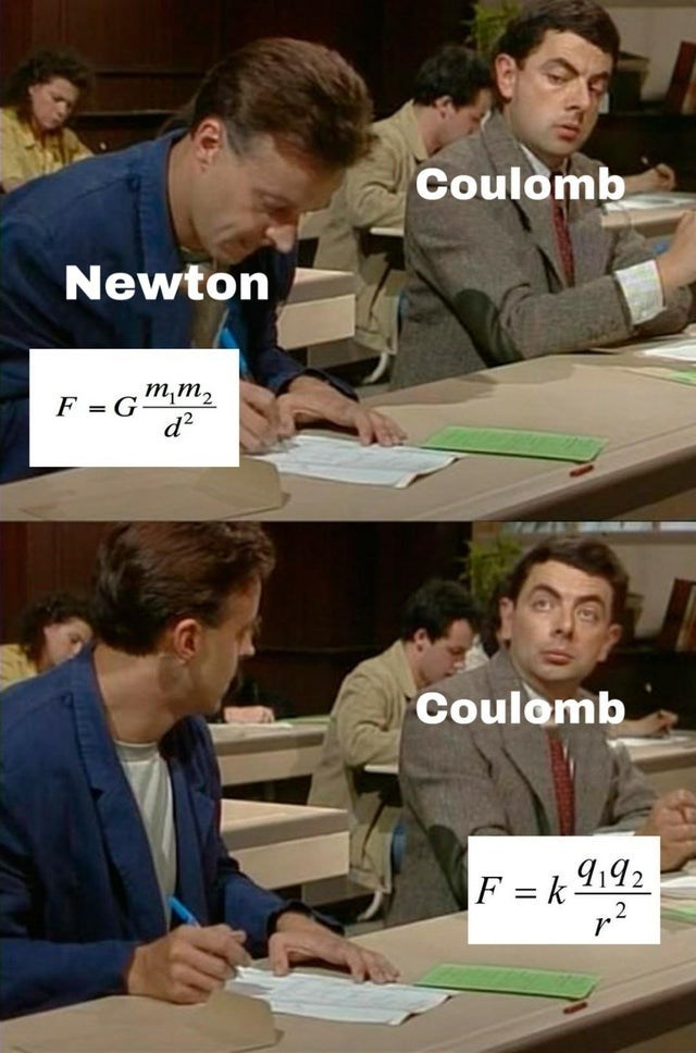 Job - Coulomb Newton F = G m,m2 d? Coulomb F = k i92 r