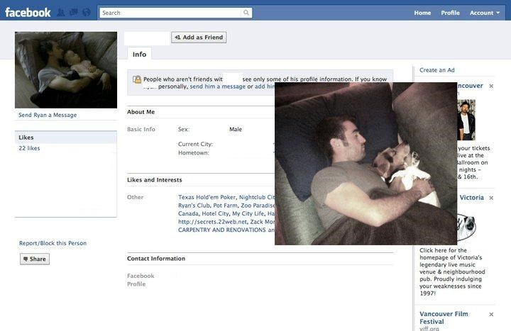 Photograph - facebook A e Search Home Profile Account +1 Add as Friend Info Create an Ad People who aren't friends wit - personally, send him a message or add hin see only some of his profile information, If you know Incouver About Me Send Ryan a Message Basic Info Sex: Male Likes Current City: your tickets live at the Sallroom on nights - & 16th. 22 likes Hometown: Likes and Interests Texas Hold'em Poker, Nightelub Cit Ryan's Club, Pot Farm, Zoo Paradise Canada, Hotel City, My City Life, Ha htt