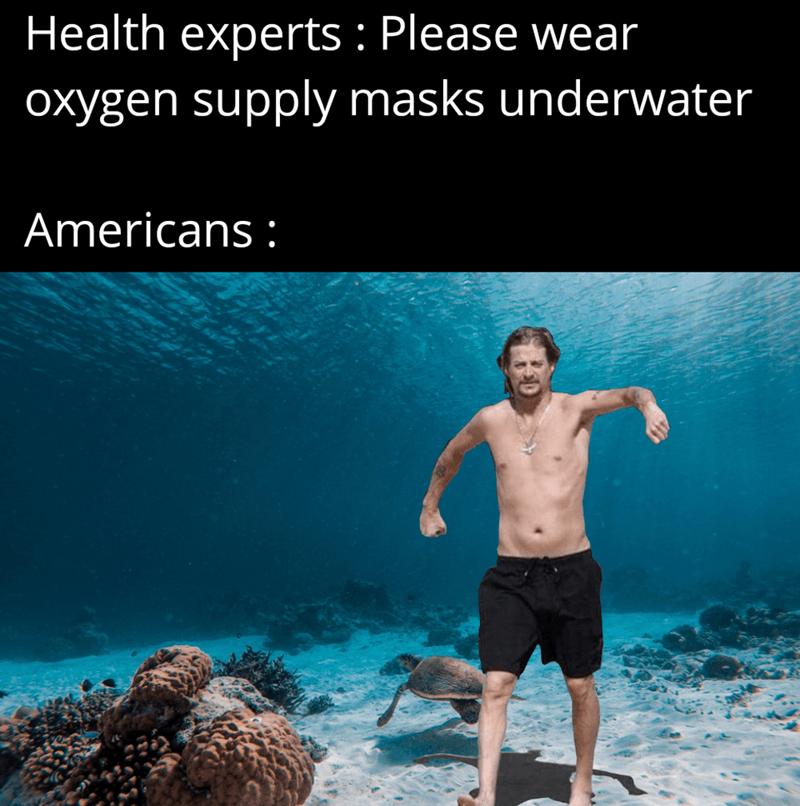 Water - Health experts : Please wear oxygen supply masks underwater Americans :
