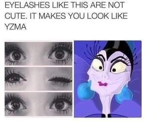Face - EYELASHES LIKE THIS ARE NOT CUTE. IT MAKES YOU LOOK LIKE YZMA