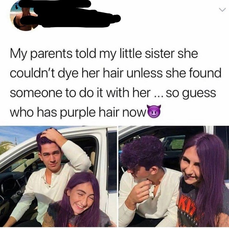 Vehicle door - My parents told my little sister she couldn't dye her hair unless she found someone to do it with her ... so guess who has purple hair now KE