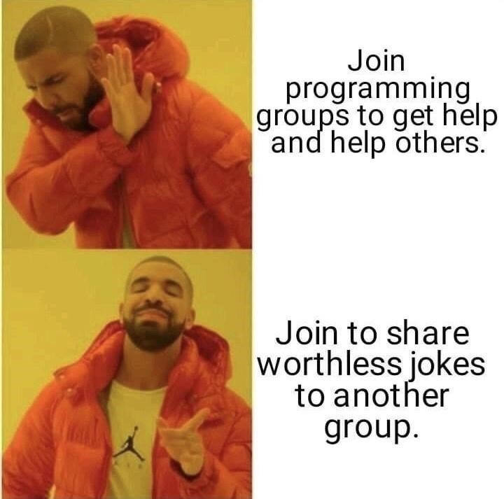 Text - Join programming groups to get help and help others. Join to share worthless jokes to another group.