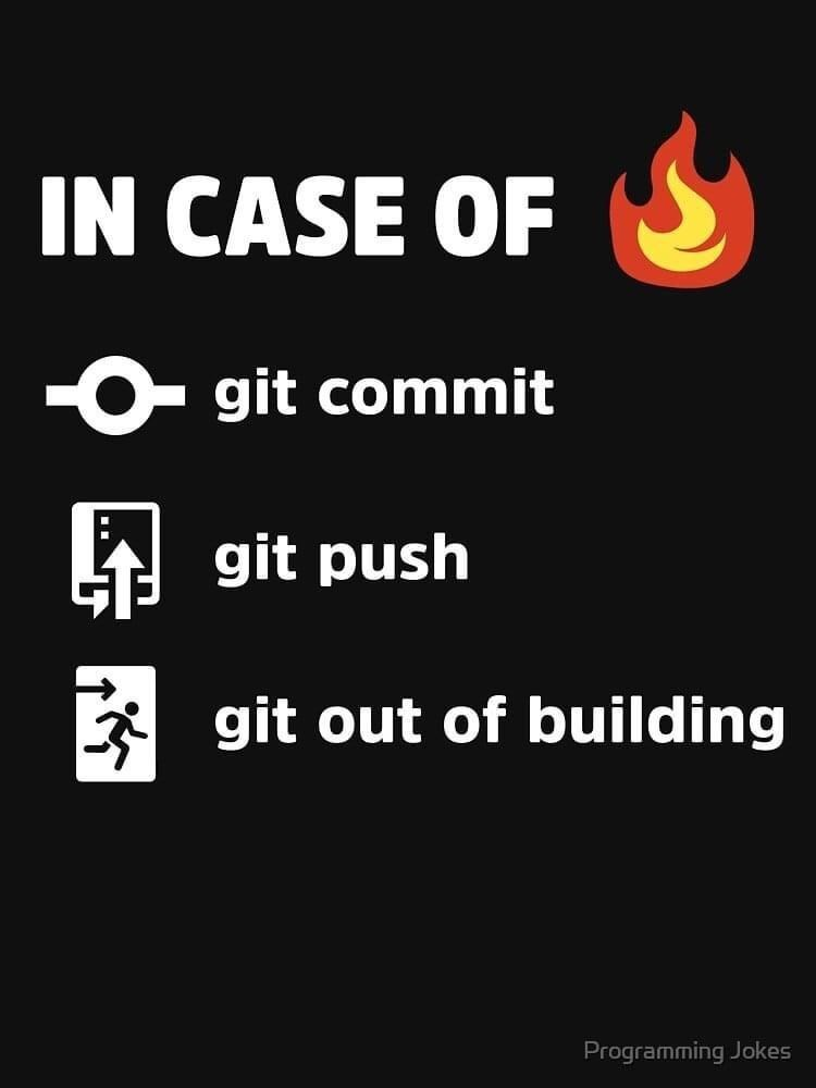 Text - IN CASE OF git commit git push * git out of building Programming Jokes