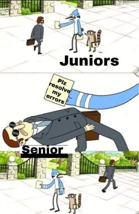 Cartoon - Juniors Plz resolve my errors Senior