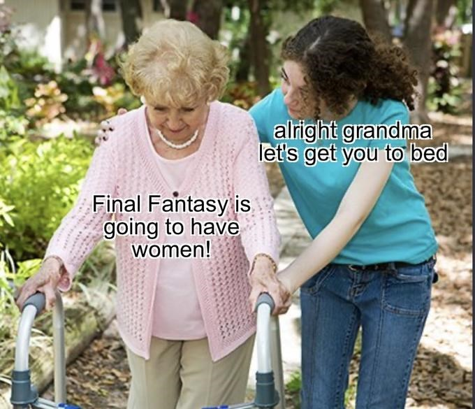 Product - alright grandma let's get you to bed Final Fantasy is going to have women!
