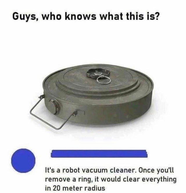 Product - Guys, who knows what this is? It's a robot vacuum cleaner. Once you'll remove a ring, it would clear everything in 20 meter radius