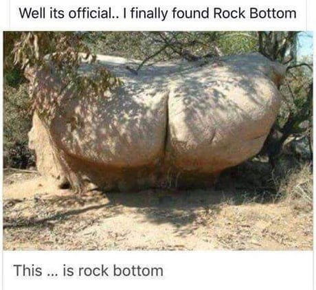 Adaptation - Well its official.. I finally found Rock Bottom This ... is rock bottom