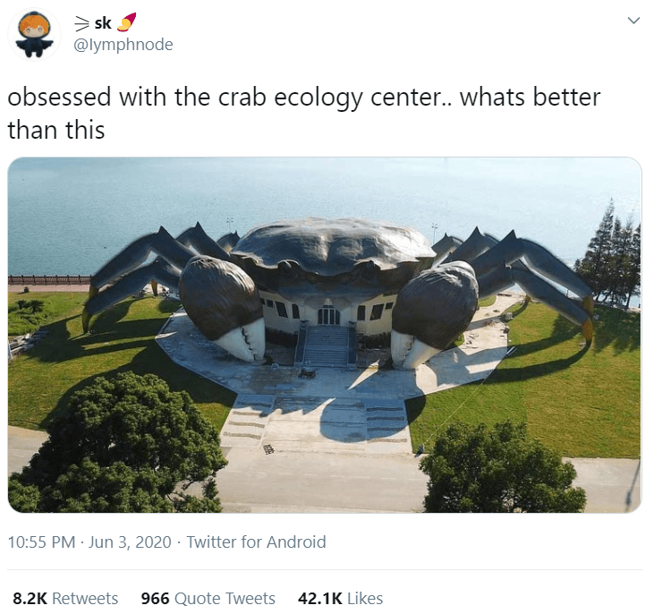 Organism - > sk I @lymphnode obsessed with the crab ecology center. whats better than this 10:55 PM · Jun 3, 2020 · Twitter for Android 8.2K Retweets 966 Quote Tweets 42.1K Likes