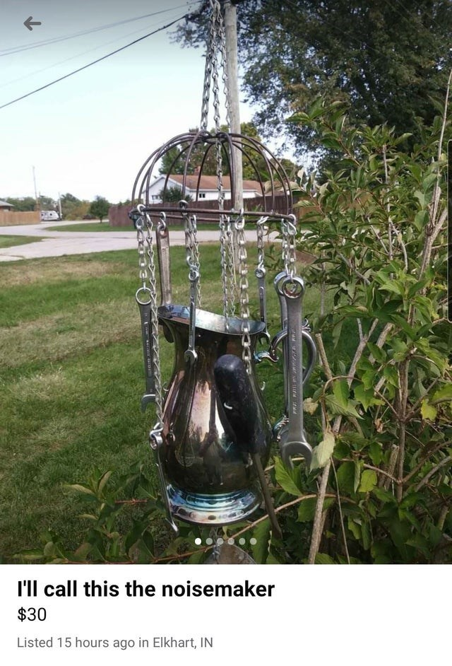 I'll call this the noisemaker $30 Listed 15 hours ago in Elkhart, IN