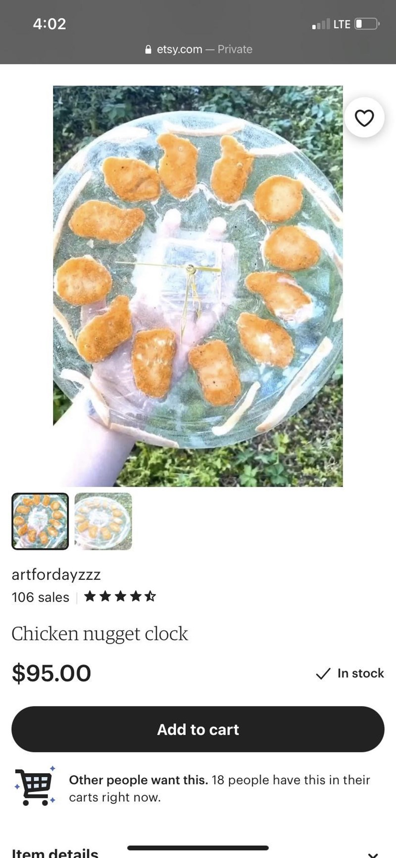 Food - 4:02 LTE O A etsy.com – Private artfordayzzz 106 sales Chicken nugget clock $95.00 V In stock Add to cart Other people want this. 18 people have this in their carts right now. Item details