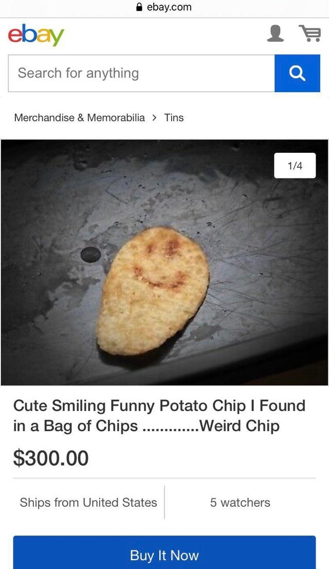 Text - A ebay.com ebay Search for anything Merchandise & Memorabilia > Tins 1/4 Cute Smiling Funny Potato Chip I Found in a Bag of Chips . .Weird Chip $300.00 Ships from United States 5 watchers Buy It Now