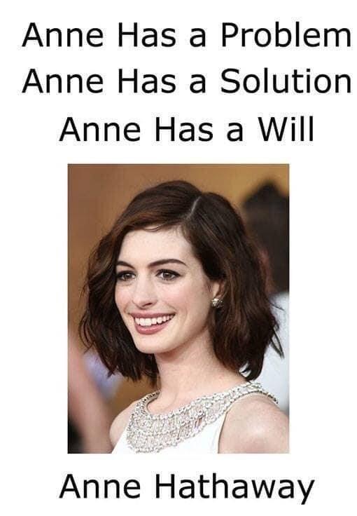 Hair - Anne Has a Problem Anne Has a Solution Anne Has a Will Anne Hathaway