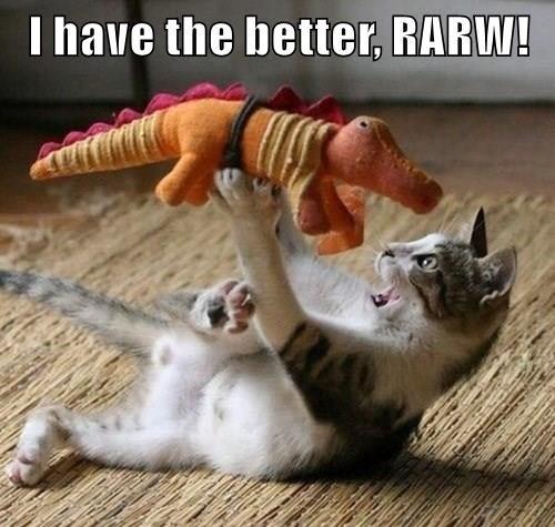 lolcats - Cat - I have the better, RARW!