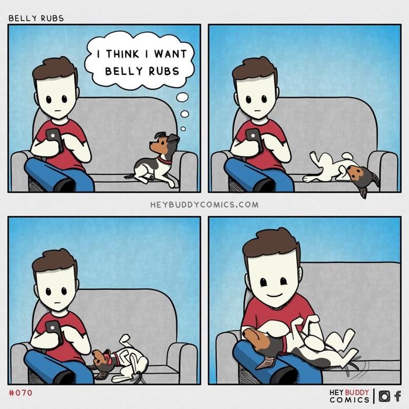 Cartoon - BELLY RUBS I THINK I WANT BELLY RUBS HEYBUDDYCOMICS.COM HEY BUDDY COMICS  Of #070