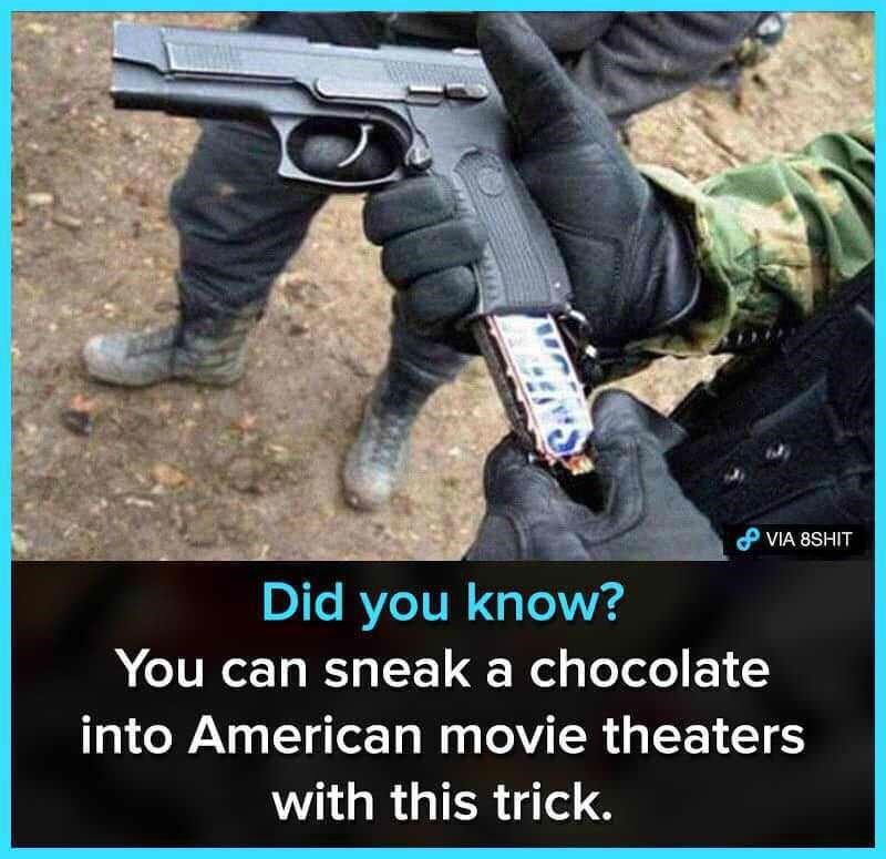 Photo caption - P VIA 8SHIT Did you know? You can sneak a chocolate into American movie theaters with this trick.