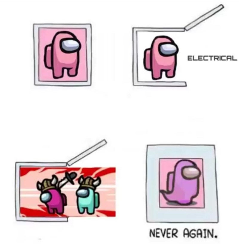 Pink - ELECTRICAL NEVER AGAIN.