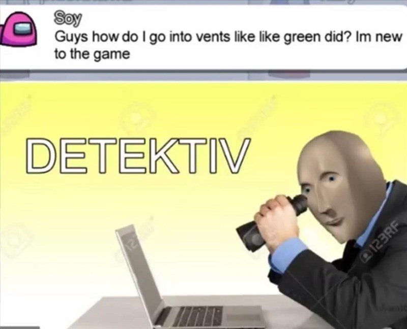 Text - Soy Guys how do I go into vents like like green did? Im new to the game DETEKTIV 123RF