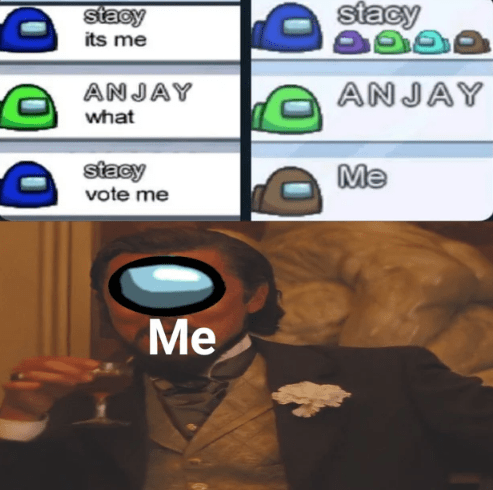 Text - stacy its me stacy ANJAY ANJAY what stacy vote me Me Me