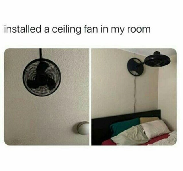 Product - installed a ceiling fan in my room