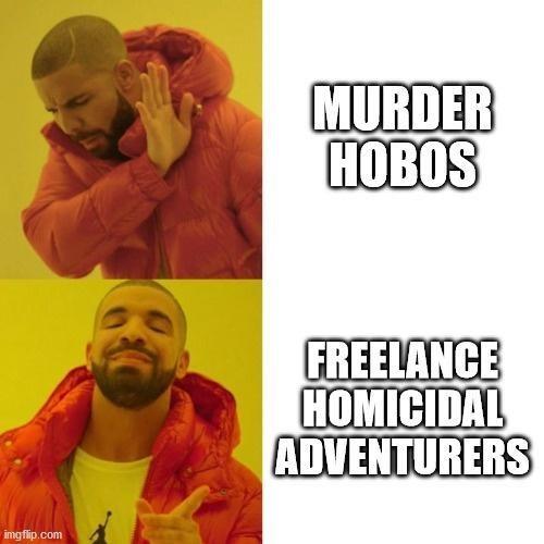 Yellow - MURDER HOBOS FREELANCE HOMICIDAL ADVENTURERS imgflip.com