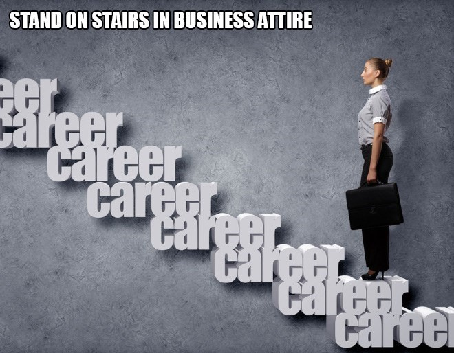 Text - STAND ON STAIRS IN BUSINESS ATTIRE Career caree career Careei