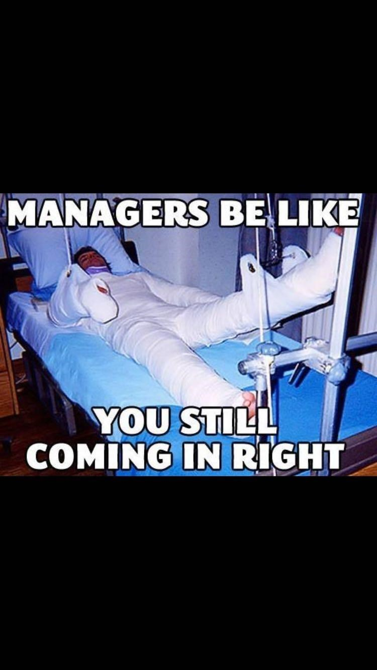 Poster - MANAGERS BE LIKE YOU STILL COMING IN RIGHT