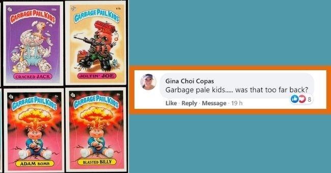 Games - PAILKING 4th GARBAGE CARRAGE PAIL KIDS CRACKED JACK JOLTIN' JOE Gina Choi Copas Garbage pale kids. was that too far back? PAILKING GARRAGE PAIL KITS Like Reply Message 19 h GARRAGE ADAM BOMB BLASTED BILLY