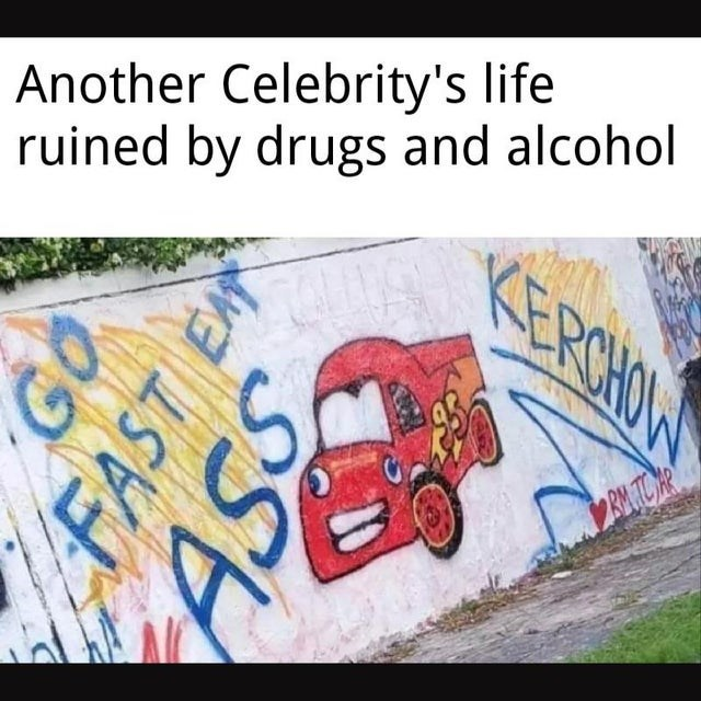Text - Another Celebrity's life ruined by drugs and alcohol ERCHOW FAST EM